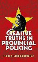 Creativos Truths En Provincial Policía Tapa Dura Paula Lichtarowicz