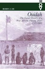 Western African Studies: Ouidah : The Social History of a West African...