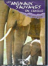 """DVD NEUF """"LES ANIMAUX SAUVAGES EN FAMILLE - JOUER POUR GRANDIR"""" docu"""