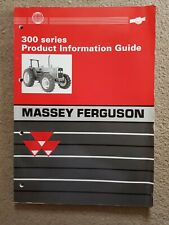 MASSEY FERGUSON 300 SERIES TRACTOR PRODUCT INFORMATION GUIDE
