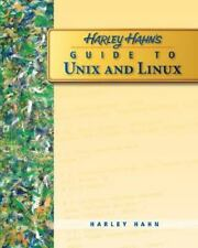 Harley Hahn's Guide to Unix and Linux by Harley Hahn (2008, Paperback)