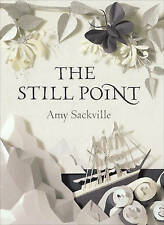 The Still Point, By Amy Sackville,in Used but Acceptable condition