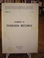 (MANUALI) ELEMENTI DI TECNOLOGIA MECCANICA
