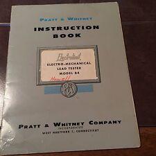 Pratt & Whitney Electrolimit Electro-Mechanical Lead Tester Model B4 Booklet