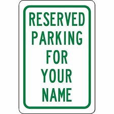 "Personalized Reserved Your Name Here Parking Sign Aluminum Metal Green 8"" x 12"""