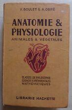 #) scolaire ancien anatomie & physiologie - V. Boulet & A. Obré - Hachette 1947