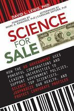 Science for Sale: How the US Government Uses Powerful Corporations and Leading U