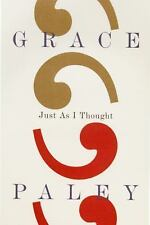 Just As I Thought by Paley, Grace