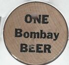 ONE Bombay BEER, Lotto Magic, Rub for Luck, Token, Wooden Nickel