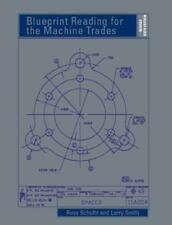 Blueprint Reading for the Machine Trades - Revised (6th Edition)