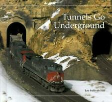 Tunnels Go Underground (Building Block Books)
