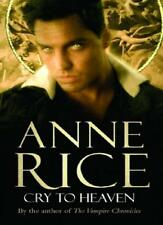 Cry To Heaven,Anne Rice- 9780099471387