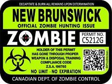 Canada New Brunswick Zombie Hunting License Permit 3x4 Decal Sticker 1307