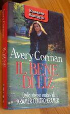 IL BENE DI LITZ  di AVERY CORMAN  - ROMANZO SONZOGNO -