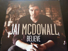 JAI McDOWALL Debut CD 'Believe' - Personally Signed/Autographed *BGT*