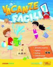 vacanze facili 1° + narrativa, Liciani Scuola, libro vacanze classe 1°