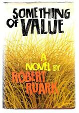 Something Of Value by Robert Ruark 1955 HB/DJ First Edition