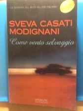 SVEVA CASATI MODIGNANI-COME VENTO SELVAGGIO-SPERLING PAPERBACK-2003