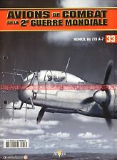 AVIONS DE COMBAT 33 WW2 HEINKEL He 219 A-7 STREIB FRANK MEURER KAMMHUBER ; WW 2