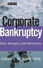 NEW - Corporate Bankruptcy: Tools, Strategies, and Alternatives