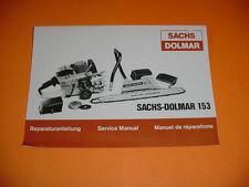 SACHS DOLMAR CHAINSAW 153 REPAIR SERVICE MANUAL NEW   -----------------  BOX2297