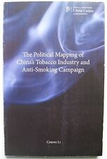 Political Mapping of Chinas Tobacco Industry & Anti Smoking Campaign Brookings