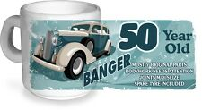 Funny 50 Year Old Banger Classic Car Motif for 50th Birthday CERAMIC Coffee MUG