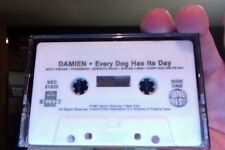 Damien- Every Dog Has It's Day- used cassette tape- no insert card- rare?