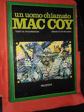 UN UOMO CHIAMATO mac coy. 1° ED-DI:PALACIOS & GOURMELEN-VALLECCHI CARTONATO 1978