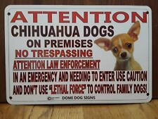 "Metal Warning Attention Chihuahua Dogs FENCE ,Beware Of Dog 8""x12"""