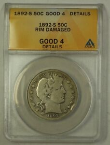 1892-S US Barber Silver Half Dollar 50c Coin ANACS Good-4 Details Rim Damage