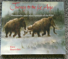 Journey to the Ice Age : Mammoths and Other Animals of the Wild