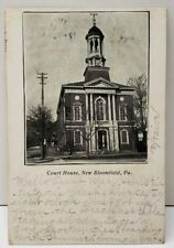New Bloomfield Pa Court House Photo udb 1906 to Duncannon Penna Postcard E3