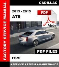 2013 2014 2015 CADILLAC ATS FACTORY SERVICE REPAIR WORKSHOP MANUAL