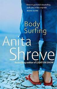Body Surfing by Anita Shreve (Paperback, 2008)