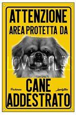 PECHINESE AREA PROTETTA TARGA ATTENTI AL CANE CARTELLO PVC GIALLO