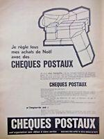 PUBLICITÉ 1962 CHÈQUES POSTAUX JE RÈGLE MES ACHATS DE NOËL AVEC OU TÉLÉPHONE GAZ