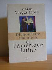 Dictionnaire amoureux de l'Amérique Latine * Mario Vargas Llosa * TBE