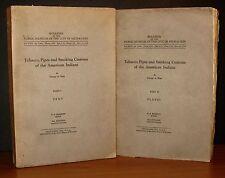 TOBACCO PIPES & SMOKING CUSTOMS 2 Vols 1934 Native American Indians SCARCE