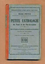 PETITE ANTHOLOGIE DU NORD et DU PAS DE CALAIS - Henri POTEZ  ( 1907 )