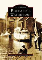 Buffalo's Waterfront [Images of America] [NY] [Arcadia Publishing]