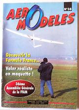 Aero Modèles n°36 du 4/2002; Voler réaliste en maquette/ Découvrir la Formule Fr