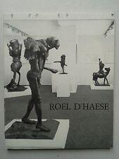 """"""" Roël d' HAESE : sculptures et dessins """" à la Galerie Claude Bernard, 1987"""
