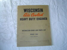 Wisconsin Model VH4 engines instruction book  & parts list manual