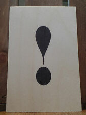 WOODEN POSTCARD / SIGN ALPHABET ! EXCLAMATION MARK - OTHER LETTERS AVAIL - NEW