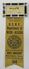 USWV 1948 47th Annual Encampment Seattle WASHINGTON Alaska RIBBON BADGE
