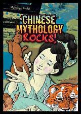 Chinese Mythology Rocks! by Collier, Irene Dea