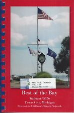 TAWAS CITY MI 2009 BEST OF THE BAY COOK BOOK * WALMART #5376 EMPLOYEES & FRIENDS