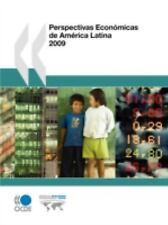 Perspectivas EconóMicas de AméRica Latina 2009 by Organisation for Economic...