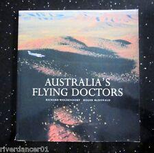 AUSTRALIA'S FLYING DOCTORS Roger McDonald ~ 1st Ed SC 2002